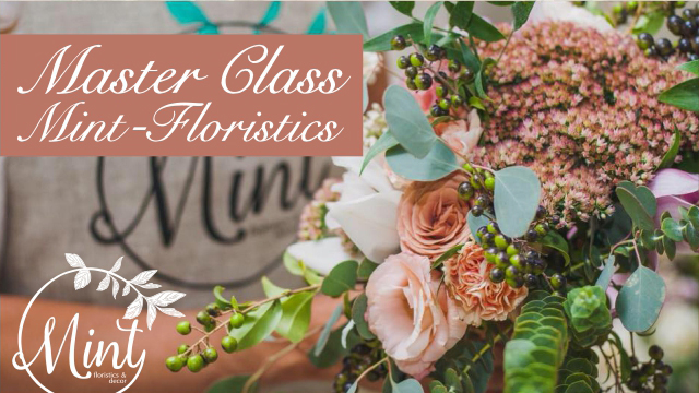 Grand Hall: Master Class Mint-Floristics