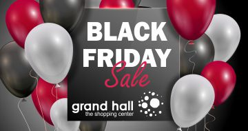 Black Friday în CCA GRAND HALL – BABY HALL