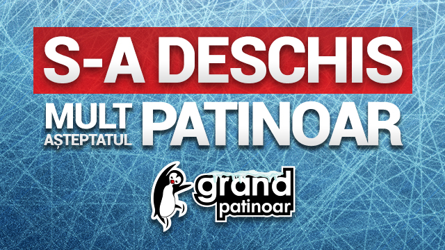 GRAND PATINOAR s-a deschis